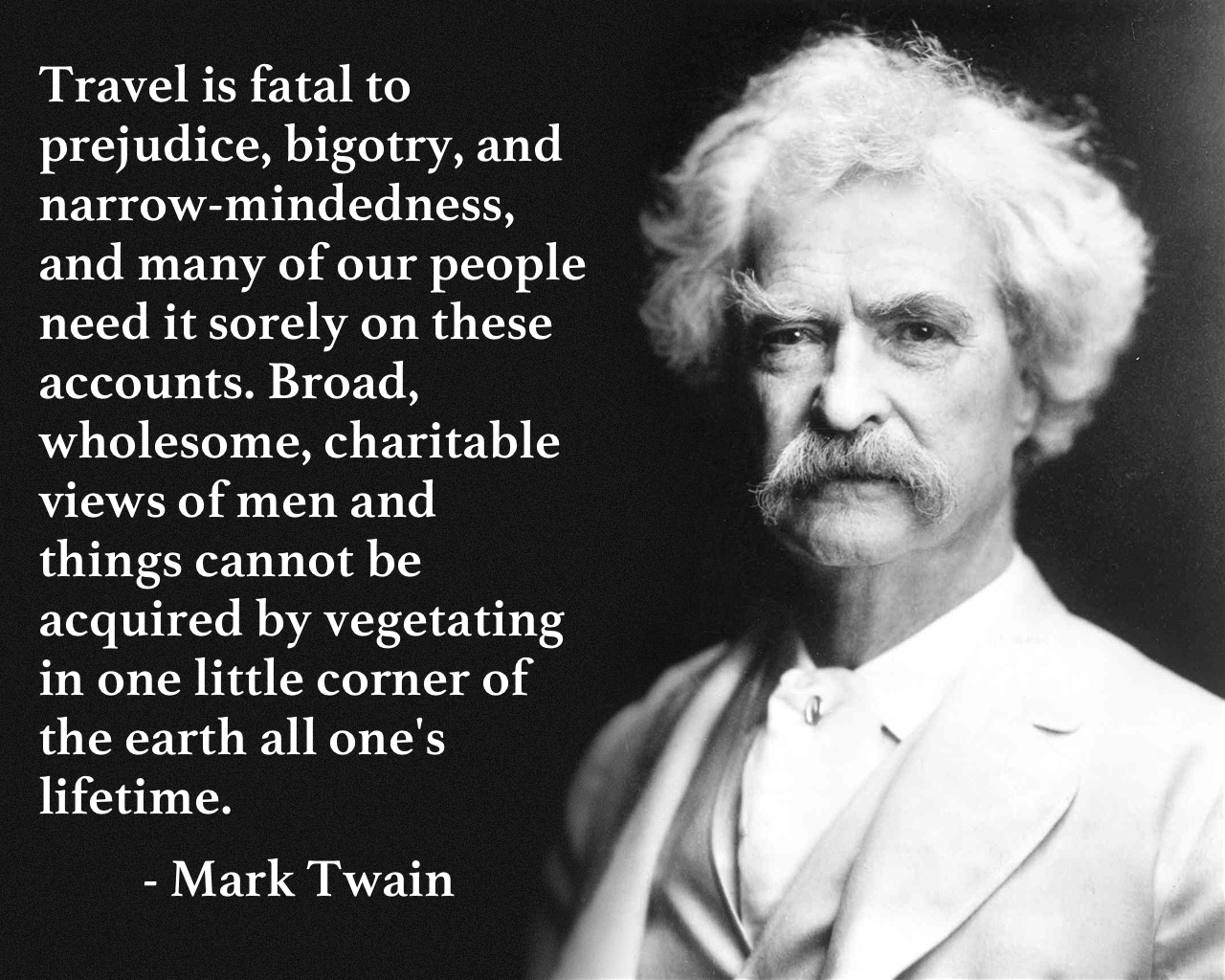 The best of Mark Twain's travel quotes – Snarky Nomad