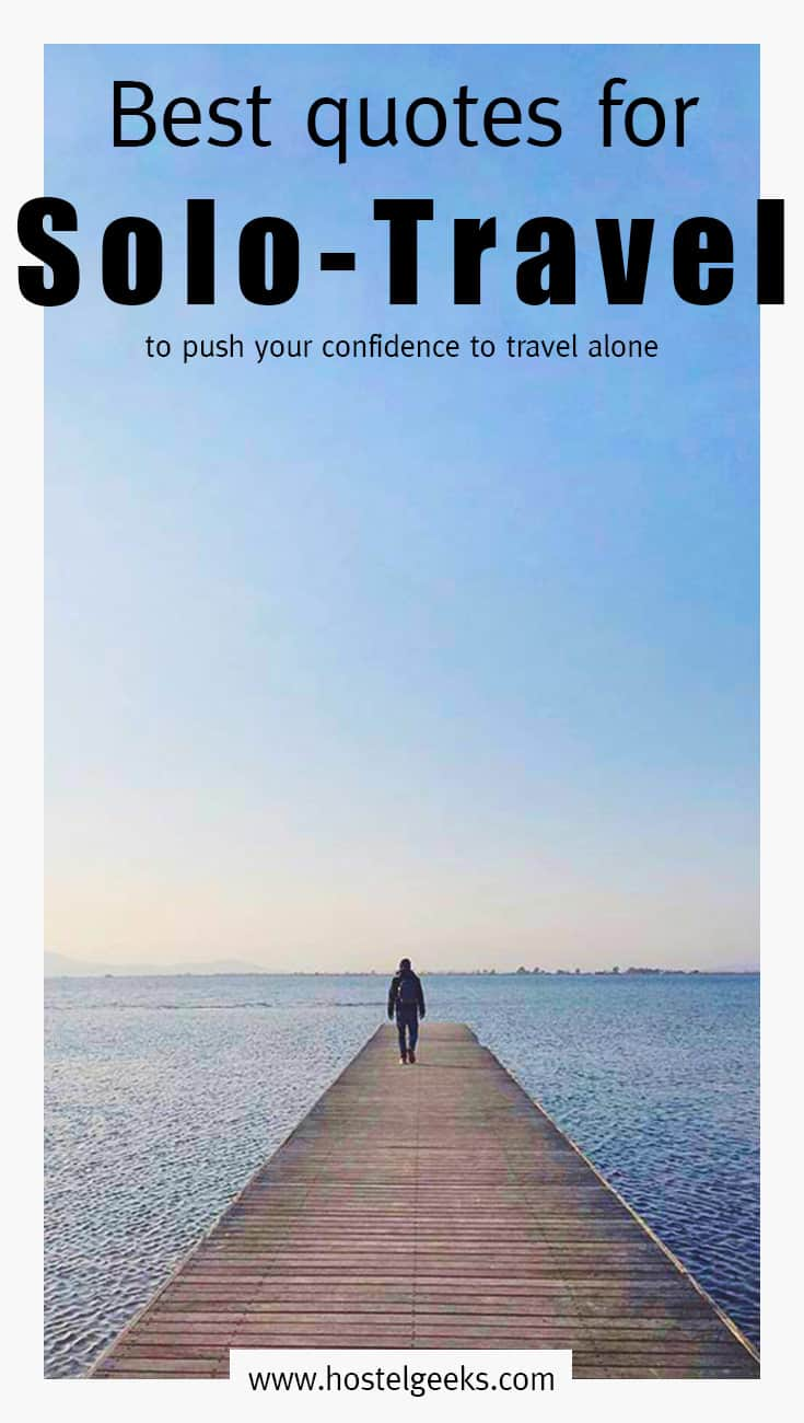 18 BEST Solo Travel Quotes of All Time (Update 2020) for ...