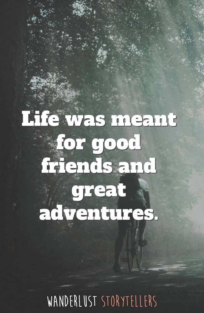 The Ultimate List of the 35 Best Inspirational Adventure ...