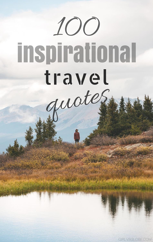 100 Inspirational Travel Quotes   Girl vs Globe