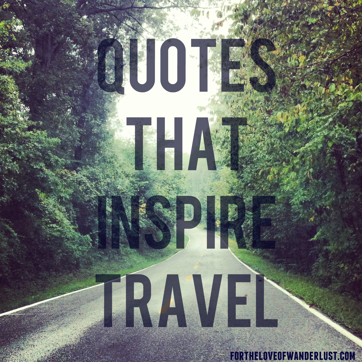 Wanderlust Wednesday- Quotes that Inspire Travel: Part 7 ...