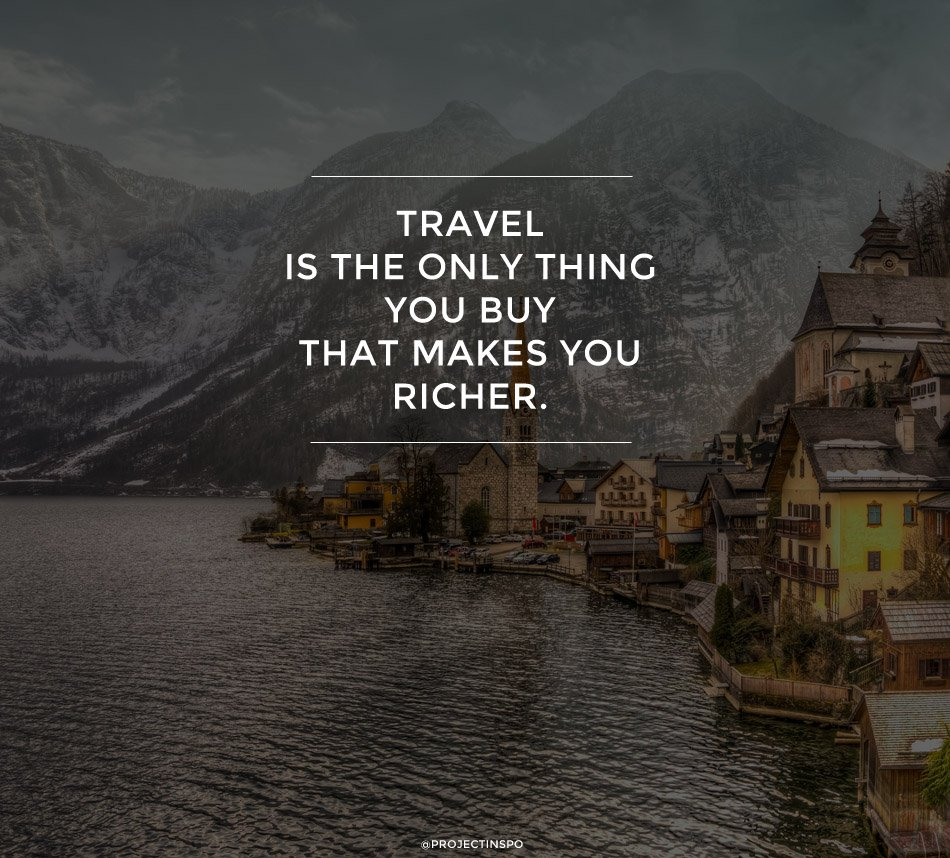 20 of the Most Inspiring Travel Quotes of All Time | HuffPost