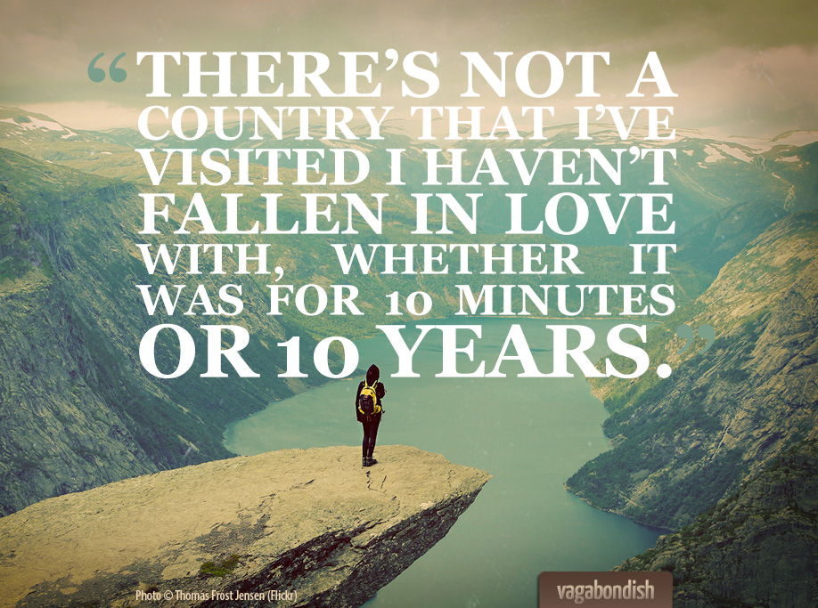 On Falling in Love with Every Destination [Quote ...