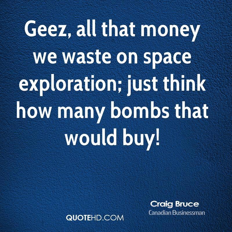 Quotes Against Space Exploration. QuotesGram