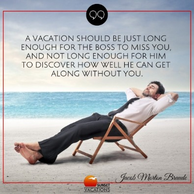 The Most Inspiring Vacation Quotes That Will Make You Happy