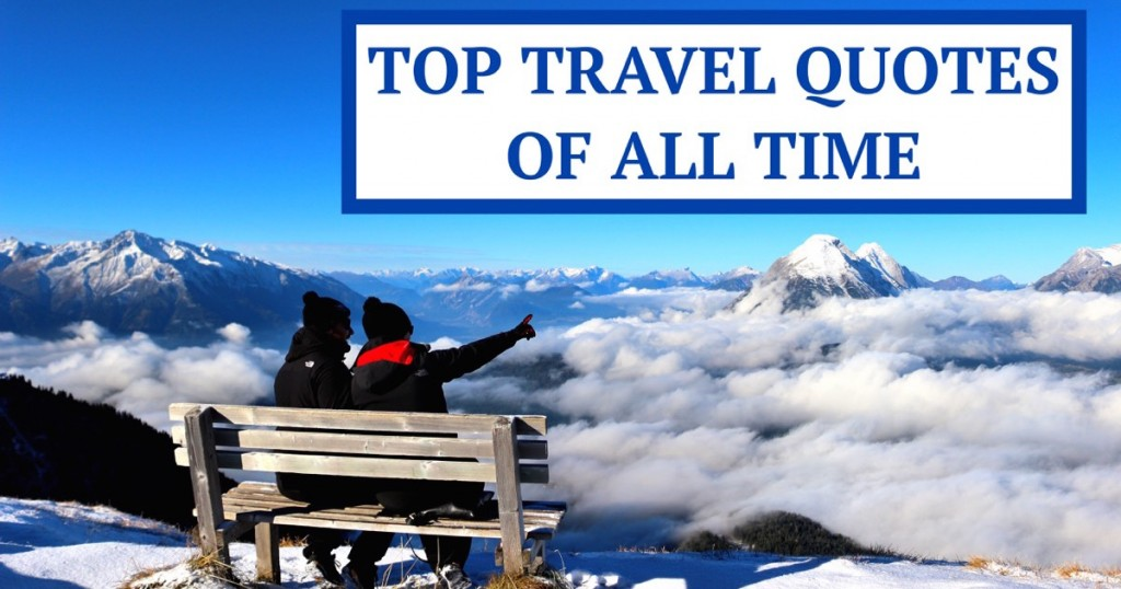 Motivational Travel Quotes Quotes That Will Fuel Your ...