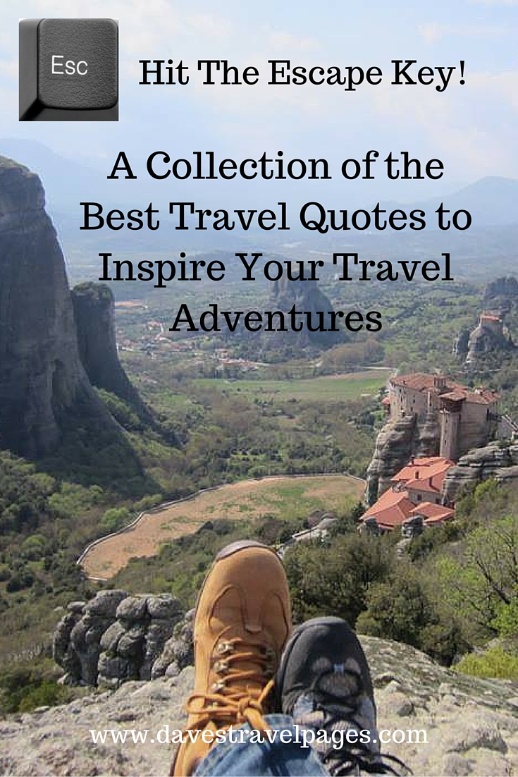 Best Travel Quotes to Inspire Your Travel Adventures