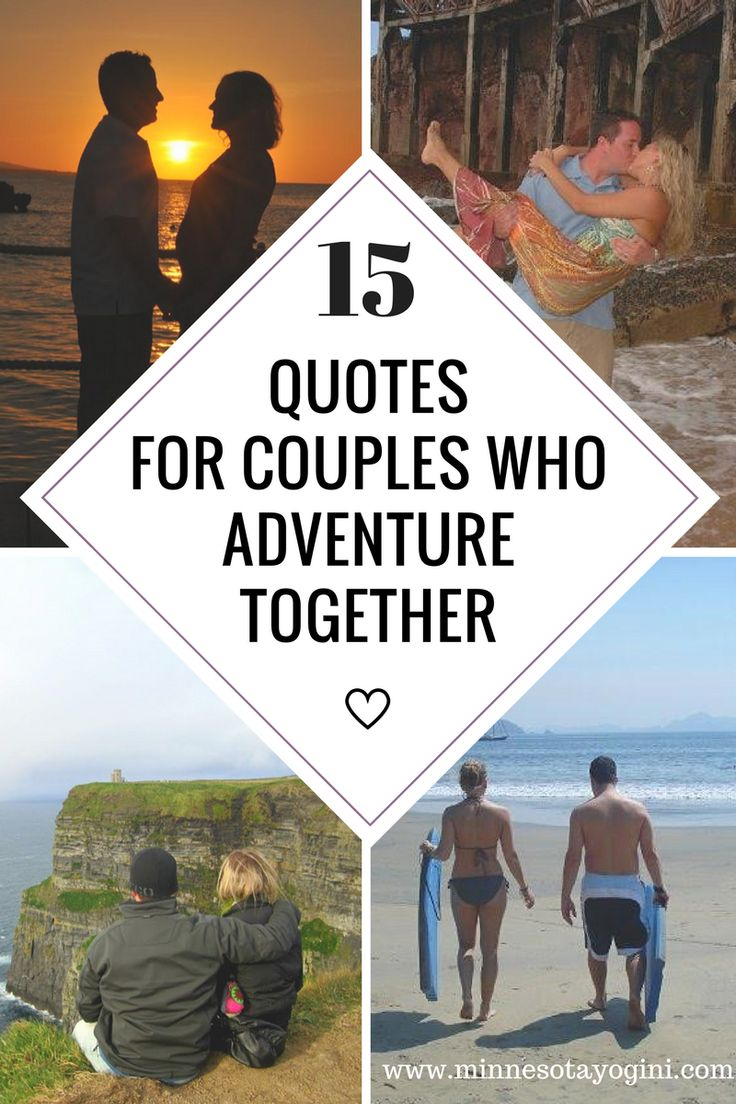 15 Quotes for Couples Who Adventure Together | Adventure ...