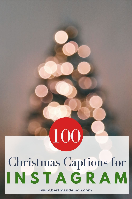 Christmas Captions for Instagram | Bert Anderson · Me ...