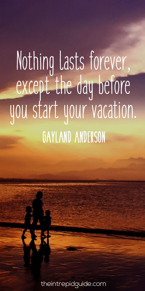 124 Inspirational Travel Quotes That'll Make You Want to ...